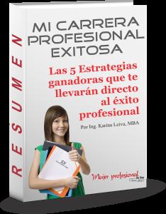 Resumen del Ebook Mi Carrera profesional Exitosa